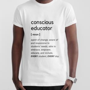 conscious educator t-shirt